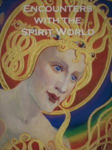 Encounters with the Spirit World at The College of Psychic Studies, London 2016